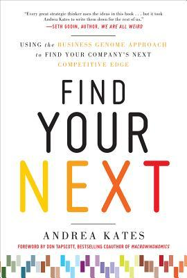 Find Your Next by Andrea Kates