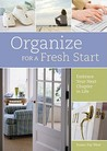 Organize for a Fresh Start: Embrace Your Next Chapter in Life