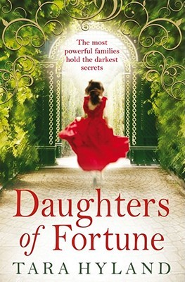 Daughters of Fortune by Tara Hyland