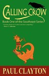 Calling Crow (The Southeast Series #1)