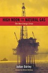 High Noon for Natural Gas: The New Energy Crisis