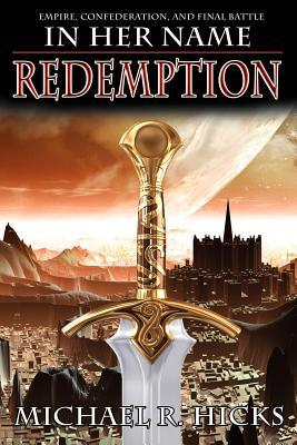 In Her Name: Redemption (In Her Name: Redemption, #1-3)