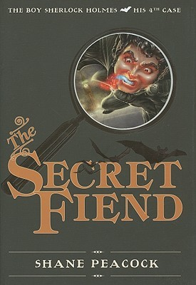 The Secret Fiend (The Boy Sherlock Holmes, #4)