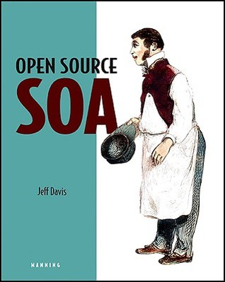 Open Source Soa by Jeff Davis