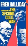 The Making Of The Second Cold War