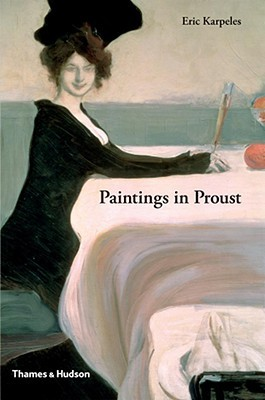 Paintings in Proust by Eric Karpeles