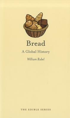 Bread: A Global History