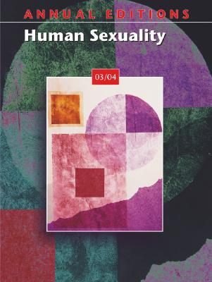 Annual Editions: Human Sexuality 03/04