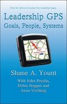 Leadership GPS: Goals, People, Systems