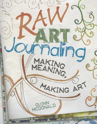 Download for free Raw Art Journaling CHM by Quinn McDonald