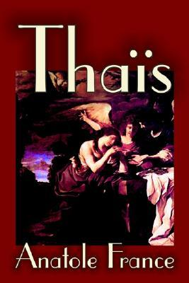 Thaïs by Anatole France
