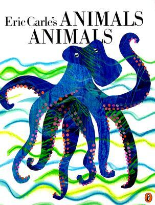 Eric Carle's Animals Animals by Eric Carle