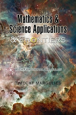 Mathematics and Science Applications and Frontiers