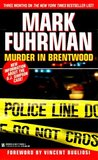 Murder In Brentwood by Mark Fuhrman