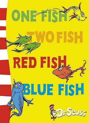 One Fish, Two Fish, Red Fish, Blue Fish: Blue Back Book (Dr Seuss - Blue Back Book)