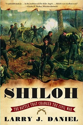Shiloh: The Battle That Changed the Civil War