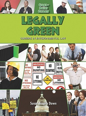 Legally Green by Susan Brophy Down