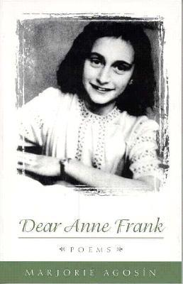 Dear Anne Frank: Poems