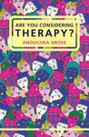 Are You Considering Therapy?
