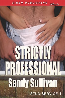 Strictly Professional by Sandy Sullivan