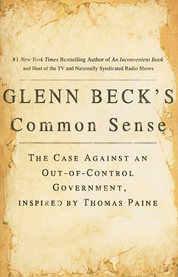 Glenn Beck's Common Sense by Glenn Beck