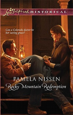 Rocky Mountain Redemption by Pamela Nissen
