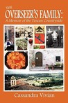 The Overseer's Family: A Memoir of the Tuscan Countryside