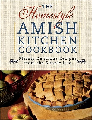 The Homestyle Amish Kitchen Cookbook by Georgia Varozza