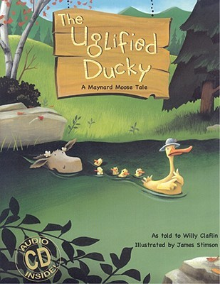 The Uglified Ducky [With CD] by Willy Claflin