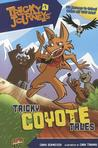 Tricky Coyote Tales (Tricky Journeys, #1)