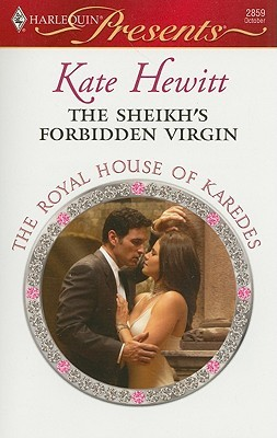 The Sheikh's Forbidden Virgin (The Royal House of Karedes #4)