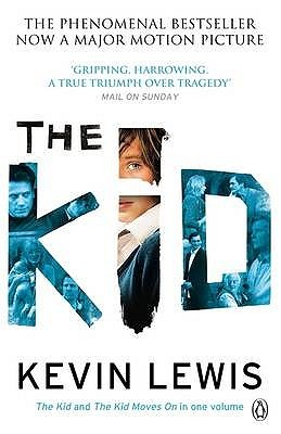 The Kid: And, the Kid Moves On. Kevin Lewis