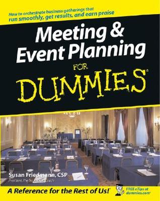 Meeting & Event Planning for Dummies by Susan Friedmann