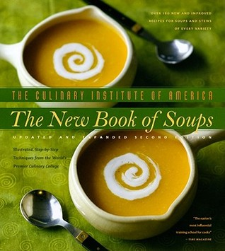 The New Book of Soups by Culinary Institute of America
