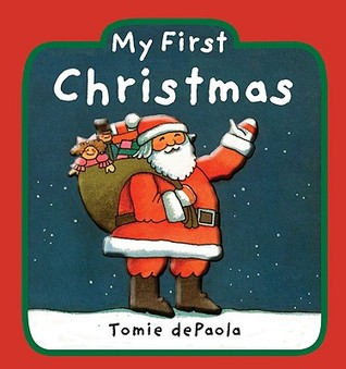 My First Christmas by Tomie dePaola