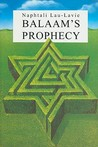 Balaam's Prophecy: Eyewitness to History: 1939-1989