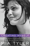 Creating Myself: How I Learned That Beauty Comes in All Shapes, Sizes, and Packages, Including Me