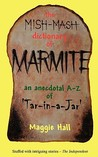 The Mish-MASH Dictionary of Marmite
