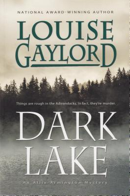 Dark Lake by Louise Gaylord