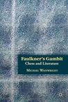Faulkner's Gambit: Chess and Literature