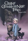 Courtney Crumrin and the Night Things by Ted Naifeh