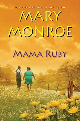 Mama Ruby by Mary Monroe