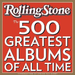The 500 Greatest Albums of All Times by Rolling Stone Magazine