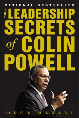 The Leadership Secrets of Colin Powell by Oren Harari