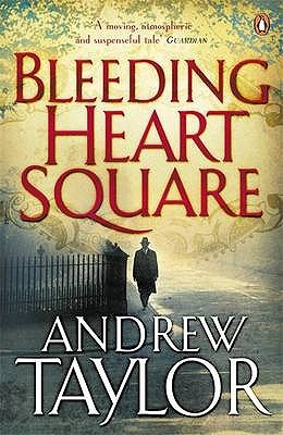 Read online Bleeding Heart Square PDF by Andrew Taylor