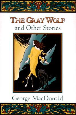 The Gray Wolf and Other Stories