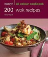 200 Wok Recipes (Hamlyn All Colour Cookbook)