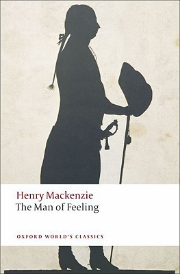 The Man of Feeling by Henry MacKenzie