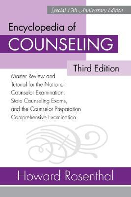 Encyclopedia of Counseling by Howard Rosenthal