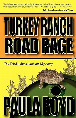 Turkey Ranch Road Rage (The Jolene Jackson Mystery Series, #3)